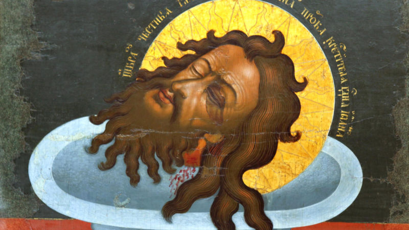 Церковь вспоминает Усекновение главы Иоанна Предтечи